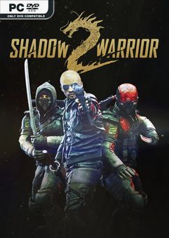Shadow Warrior 2 Deluxe Edition v1.1.14.0-Repack