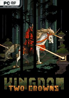 Kingdom Two Crowns Never Alone-PLAZA