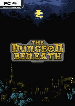 The Dungeon Beneath v1.2.0