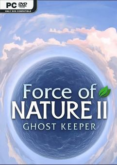 Force of Nature 2 Ghost Keeper v1.0.15